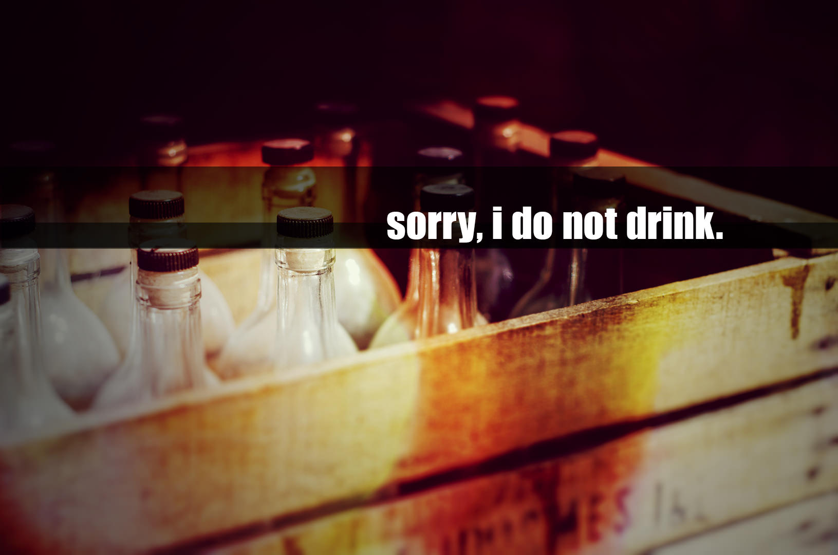 Sorry I do not drink!